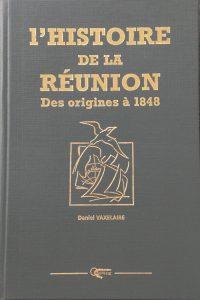 Histoire de la Réunion des origines à nos jours_FL-969-VAX