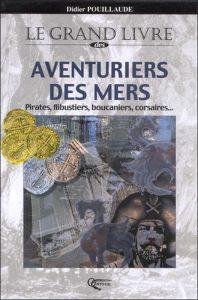I-Grande-23058-le-grand-livre-des-aventuriers-des-mers.910.4POU